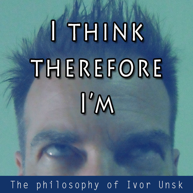 I-think-therefore-I'm