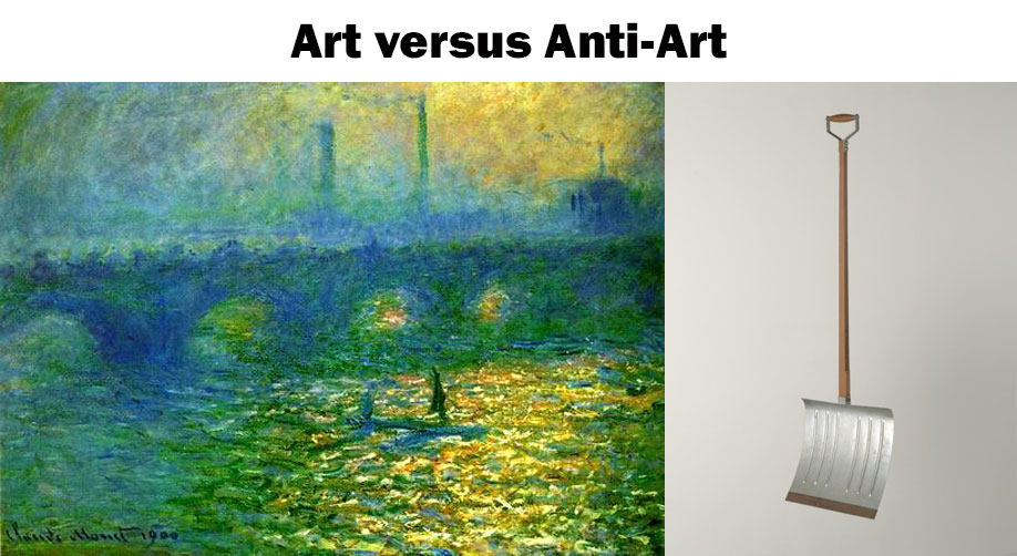 Art-versus-anti-art, Monet and Duchamp.