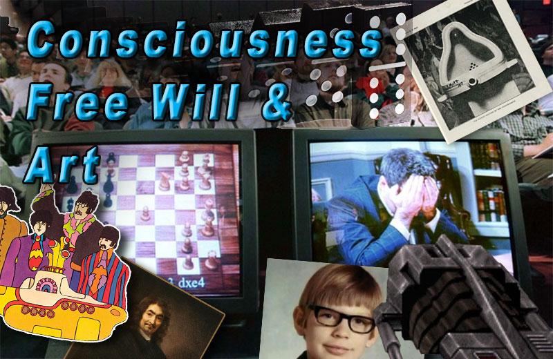 Consciousness-Free-Will-&-Art