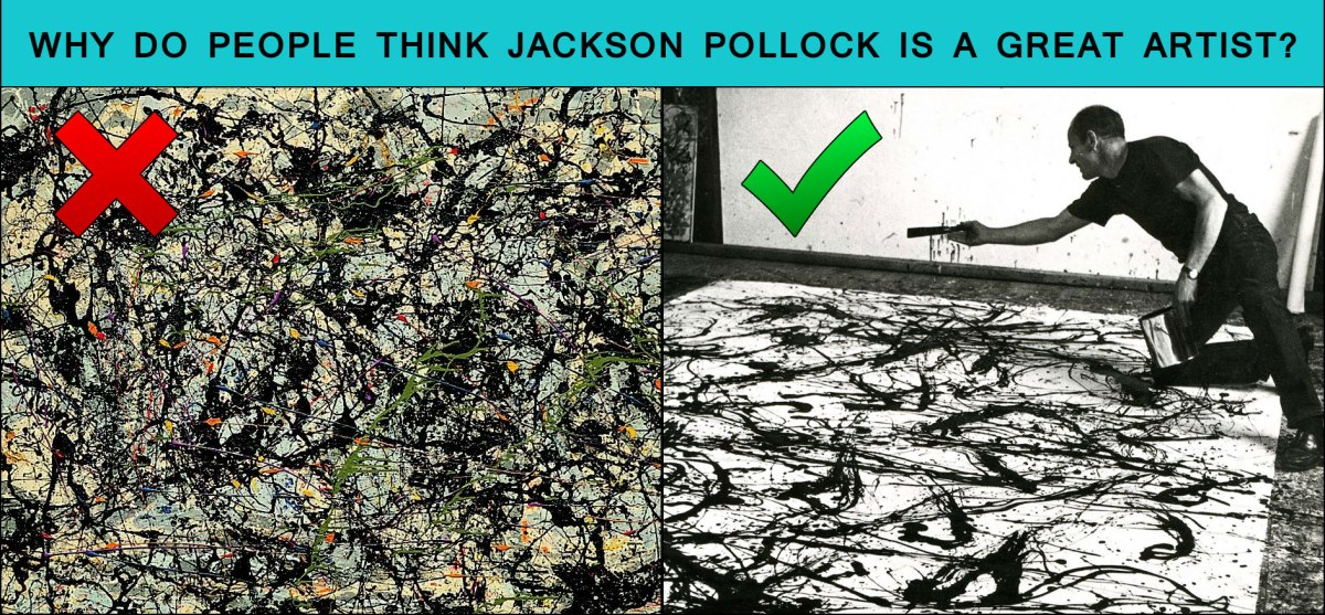 How art history got Jackson Pollock all wrong, and why it matters.