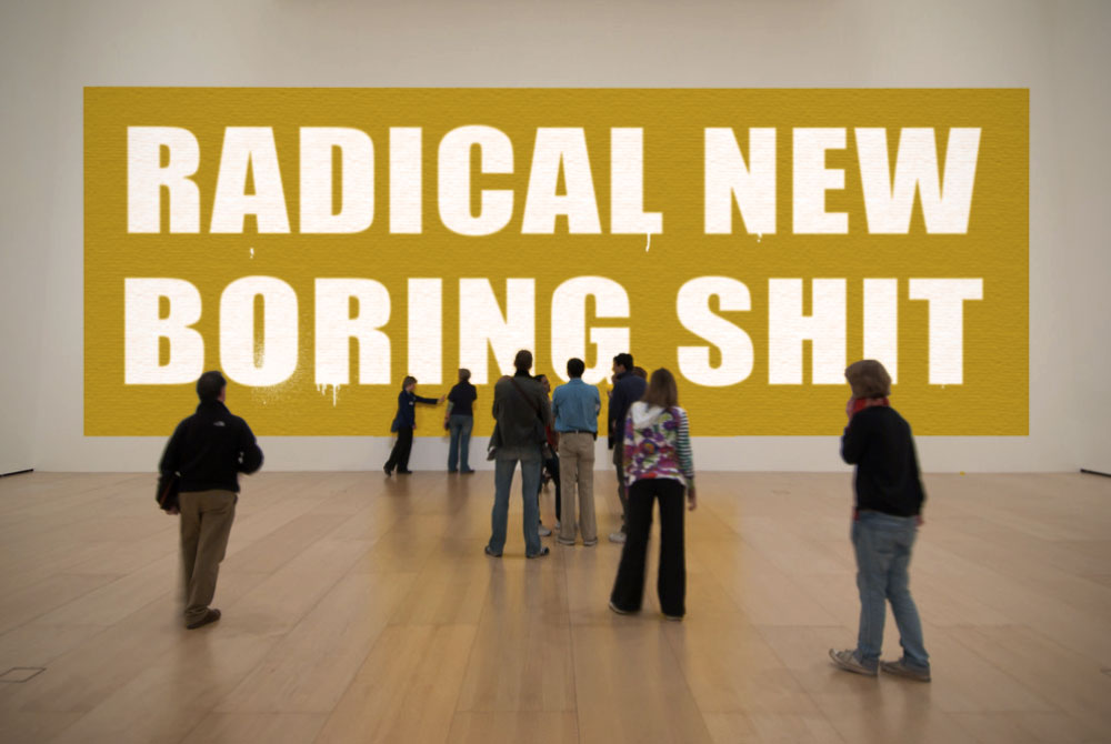 The-Radical-New-Boring-Shit