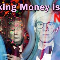 New Video: Making Money is Art?!